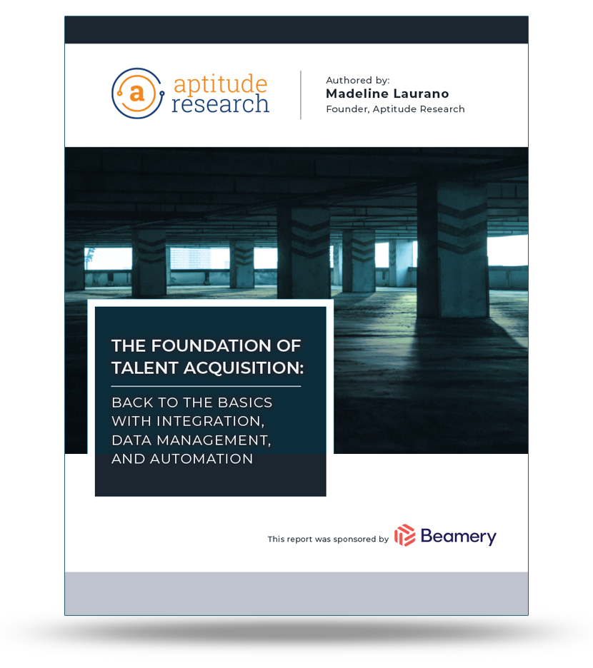 The Foundation of Talent Acquisition: Back to the Basics with Integration, Data Management, and Automation