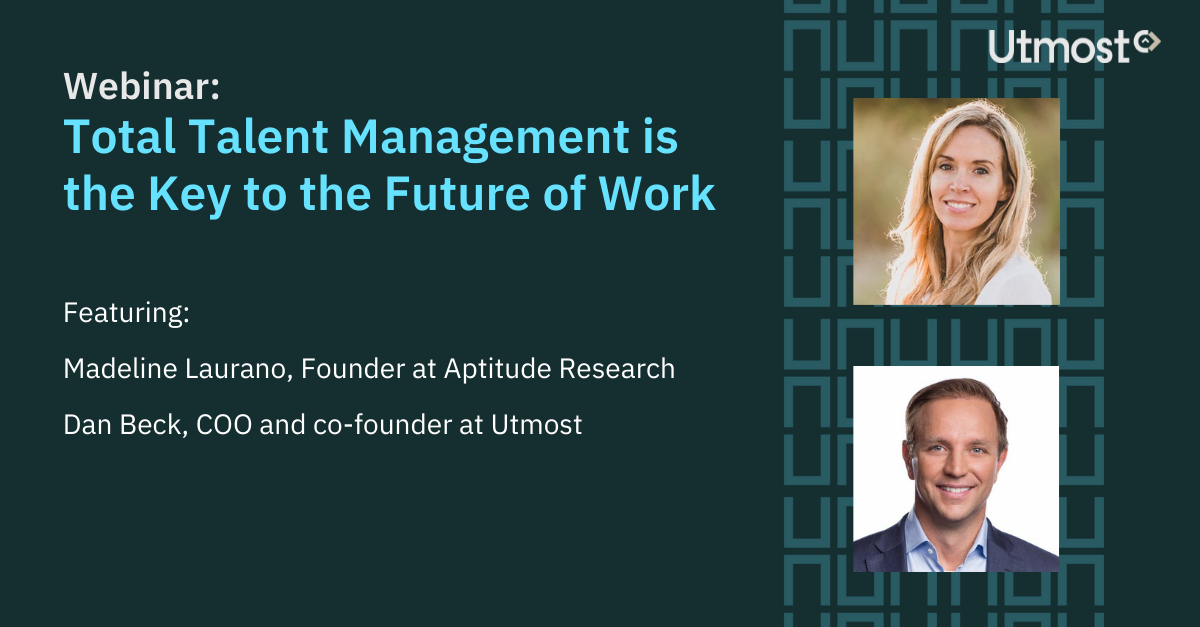 Total Talent Management is the Key to the Future of Work